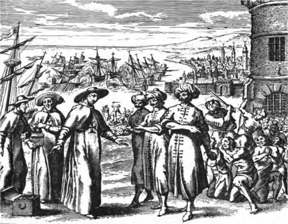 Redemptionist Friars arriving to ransom captives: Pierre Dan, Histoire de Barbarie et de ses Corsaires (1637)
